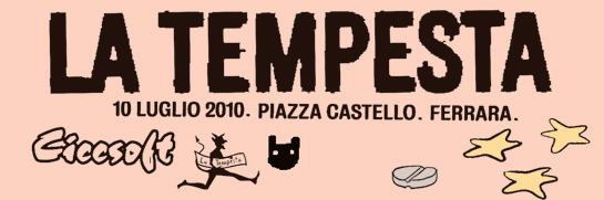 Ciccsoft Speciale Tempesta sotto le stelle - sabato 10 luglio 2010 - Ferrara piazza Castello